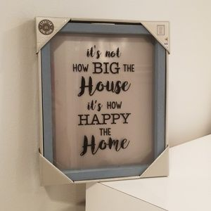 It's not how big the house it's how happy the home